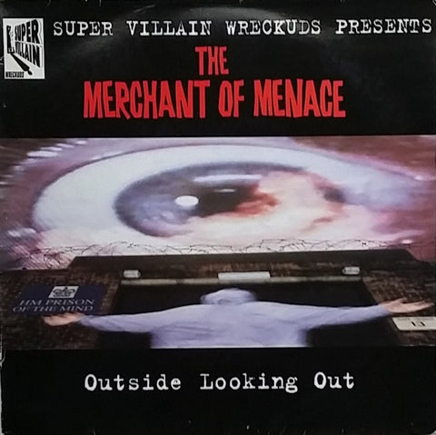 "The Merchant Of Menace - Outside Looking Out 2x12"" SVPLP001 Super Villain Wreckuds"