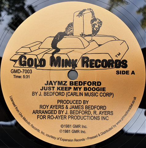 Jaymz Bedford - Just Keep My Boogie - Gold Mink Records ‎– GMD-7003