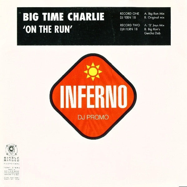 "Big Time Charlie - On The Run 12"" DJFERN18 Inferno"