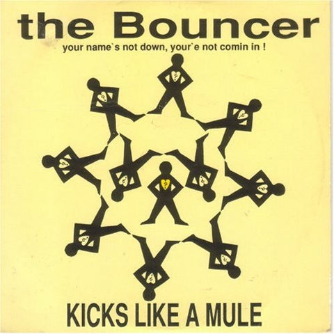 "Kicks Like A Mule - The Bouncer 12"" Tribal Bass Records ‎– TRIBE 3"