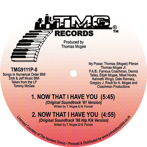 Tommy McGee ‎– Now That I Have You TMG Records ‎– TMG9111P