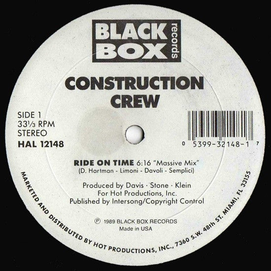 "Construction Crew - Ride On Time 12"" HAL12148 Black Box Records, Hot Productions"