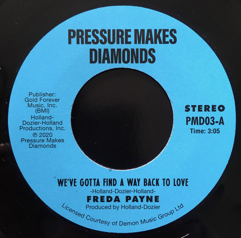 Freda Payne ‎– We've Gotta Find A Way Back To Love Pressure Makes Diamonds ‎– PMD03