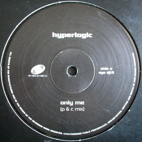 "Hyperlogic - Only Me 12"" SYSDJ15 Systematic"