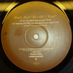 "Angel Moon - He's All I Want 12"" VVR5006506P V2"