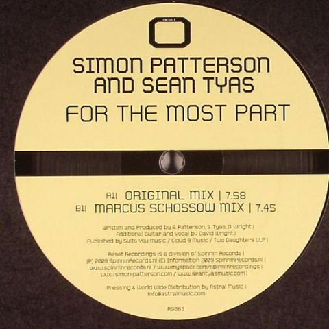"Sean Tyas, Simon Patterson - For The Most Part 12"" RS063 Reset Records"