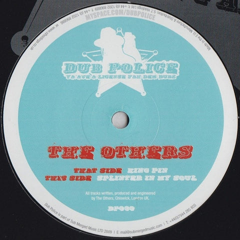 "The Others - King Pin / Splinter In My Soul 12"" DP030 Dub Police"
