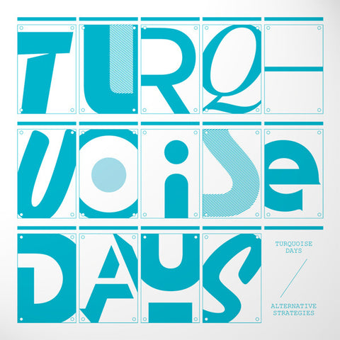Turquoise Days ‎– Alternative Strategies - Minimal Wave ‎– MW020