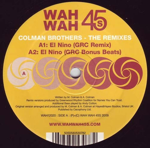 "Colman Brothers ‎– The Remixes 12"" Wah Wah 45s ‎– WAH 12020"