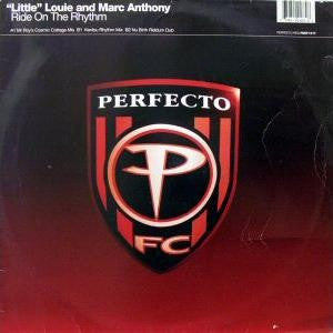 """Little"" Louie* & Marc Anthony - Ride On The Rhythm 12"" Perfecto PERF151T"