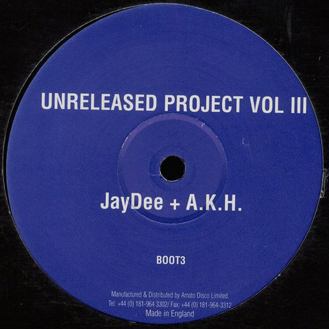 JayDee / AKH ‎– Unreleased Project Volume III Unreleased Projects ‎– BOOT3