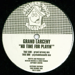 "Grand Larceny - No Time For Playin 12"" ECB16 Southern Fried Records"