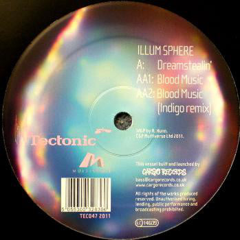 Illum Sphere ‎– Dreamstealin' / Blood Music Tectonic ‎– TEC047