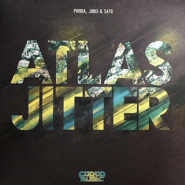 "Phobia, Jubei & Sato - Atlas / Jitter 12"" CODED004 Coded Music"