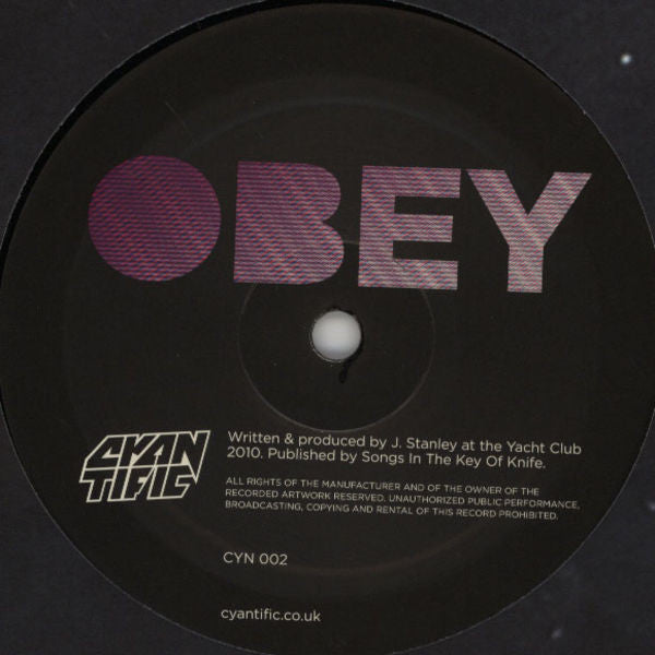 Cyantific ‎– Obey / Bounce It Cyantific Records ‎– CYN002