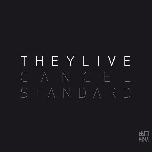 They Live - Cancel Standard (CD) EXITCD007 Exit Records