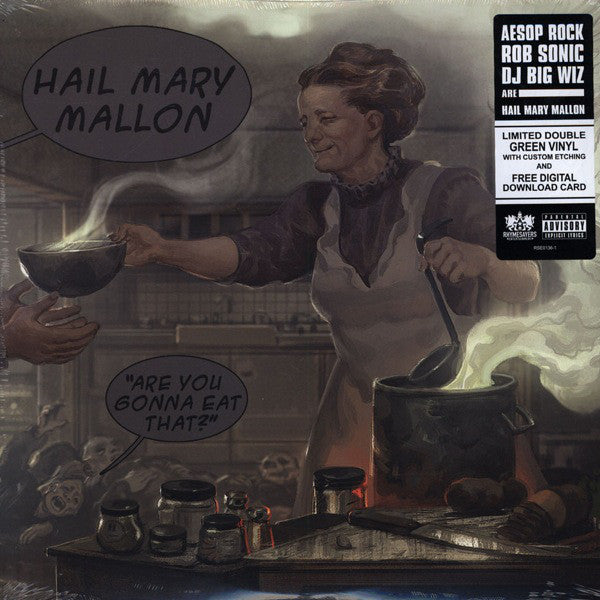 Hail Mary Mallon - Are You Gonna Eat That - Rhymesayers Entertainment RSE0136-1