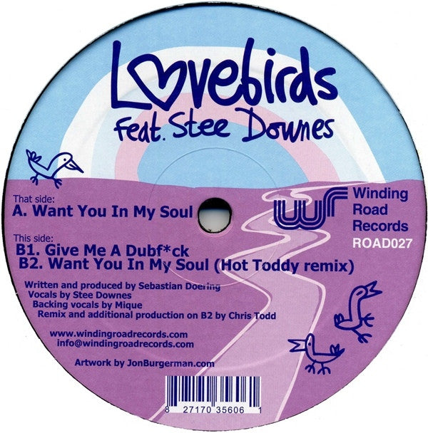 "Lovebirds, Stee Downes - Want You In My Soul 12"" ROAD027 Winding Road Records"