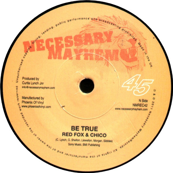 "Red Fox & Chico / Mr Williamz ‎– Be True / Set The Standard 7"" Necessary Mayhem ‎– NMREC42"
