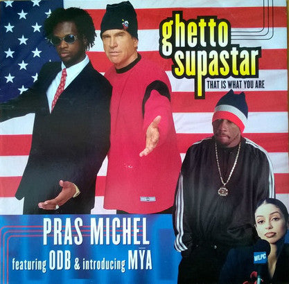 Pras / Mya ‎– Ghetto Supastar (That Is What You Are) - Interscope Records ‎– INT-95593