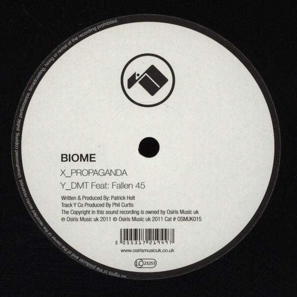 "Biome - Propaganda / Dmt 12"" OSMUK015 Osiris Music UK"