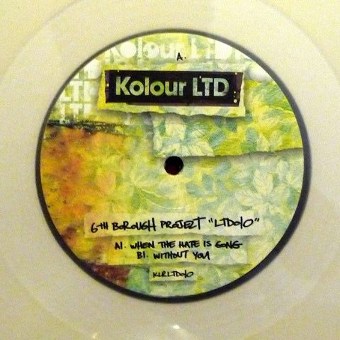 "6th Borough Project ‎– LTD010 10"" Kolour LTD ‎– KLRLTD010 REPRESS"