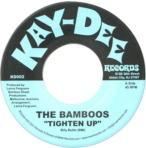 "The Bamboos ‎– Tighten Up 7"" Kay-Dee Records ‎– KD002"