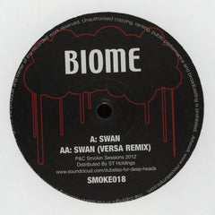 "Biome - Swan 12"" SMOKE018  Smokin' Sessions"
