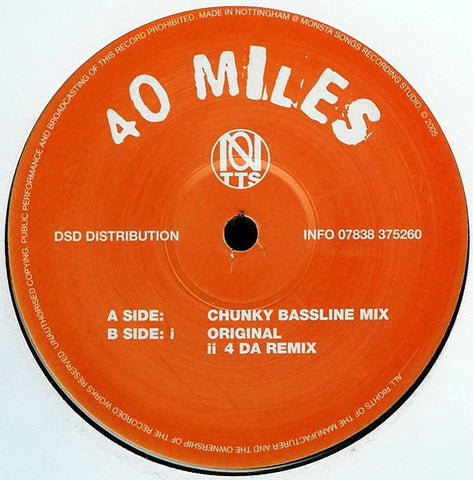 "Notts - 40 Miles (UK Garage Mixes) 12"" PROMO 4M001"