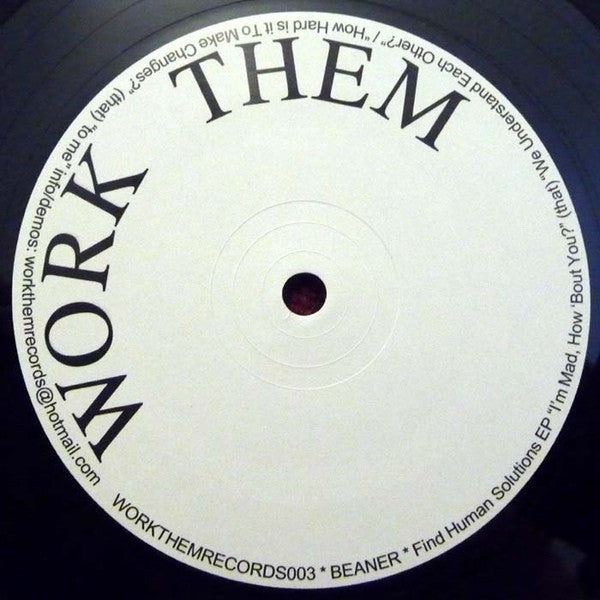 "Beaner - Find Human Solutions EP 12"" WORKTHEMRECORDS003 Work Them Records"