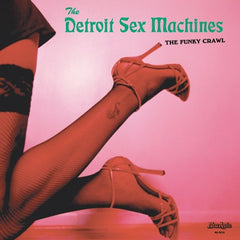 "The Detroit Sex Machines - The Funky Crawl 12"" NA5016 Now-Again Records"