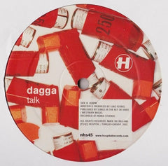 Dagga - Laughing Gas / Talk - HS45 Hospital Records