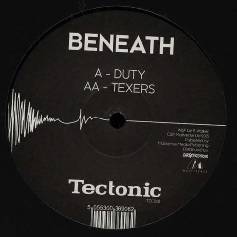 "Beneath ‎– Duty / Texers 12"" Tectonic ‎– TEC068"