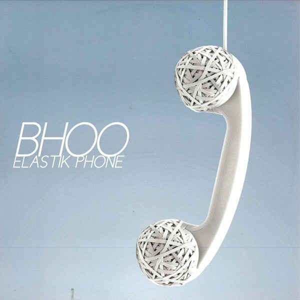 "Bhoo ‎– Elastik Phone 12"" Underbelly Records ‎– URBHV 003"