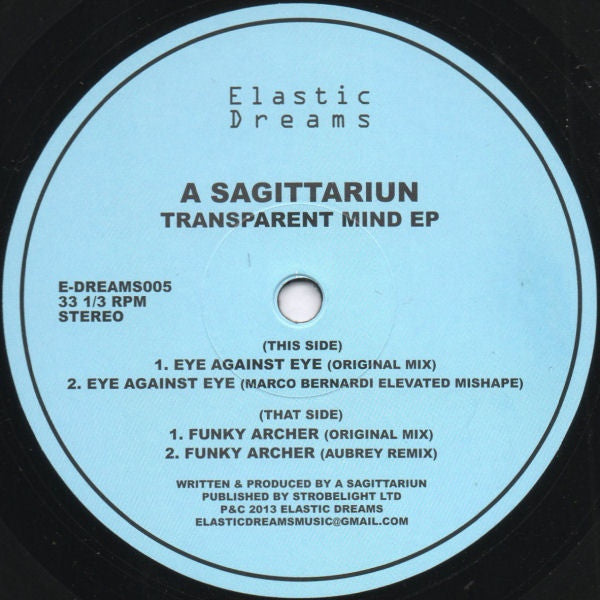 "A Sagittariun - Transparent Mind EP 12"" E-DREAMS005 Elastic Dreams"