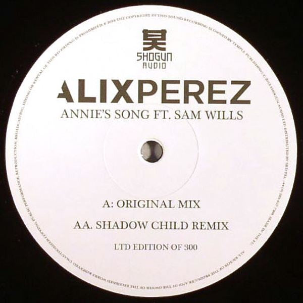 "Alix Perez ‎– Annie's Song (Original / Shadow Child Remix) 10"" Shogun Audio ‎– SHA065"