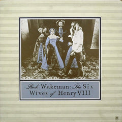 "Rick Wakeman - The Six Wives Of Henry VIII 12"" A&M Records AMLH 64361"