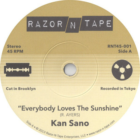 Kan Sano ‎– Everybody Loves The Sunshine - Razor N Tape ‎– RNT45-001