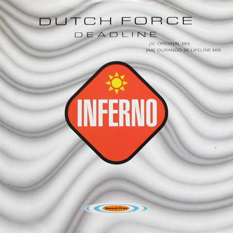 "Dutch Force ‎– Deadline 12"" Inferno ‎– T FERN 27"