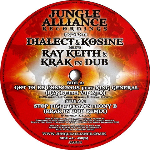 "Dialect & Kosine Meets Ray Keith & Krak In Dub ‎– Got To Be Conscious 12"" Jungle Alliance Recordings ‎– JA004"
