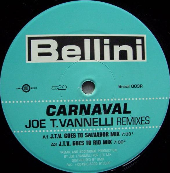 "Bellini - Carnaval (The Joe T. Vannelli Remixes) 12"" BRAZIL003R Ritmo Latino RSD"