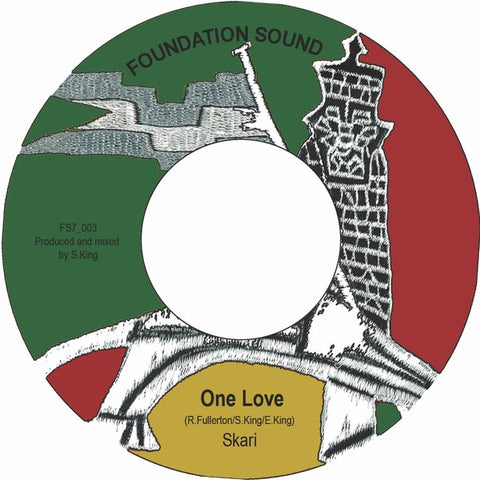 "Skari ‎– One Love 7"" Foundation Sound ‎– FS7_003"