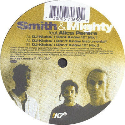 "Smith & Mighty, Alica Perere - I Dont Know 12"" Studio !K7 !K7065EP"