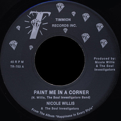 Nicole Willis & The Soul Investigators ‎– Paint Me In A Corner - Timmion Records ‎– TR-703