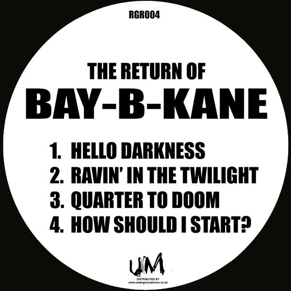"Bay-B-Kane - The Return Of Bay-B-Kane 12"" RGR004 Ruff Guidance Records"