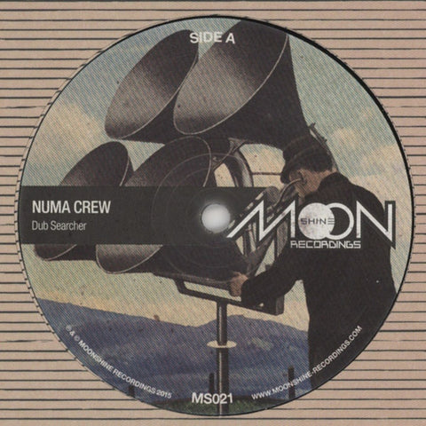 "Numa Crew ‎– Dub Searcher 12"" Moonshine Recordings ‎– MS021"