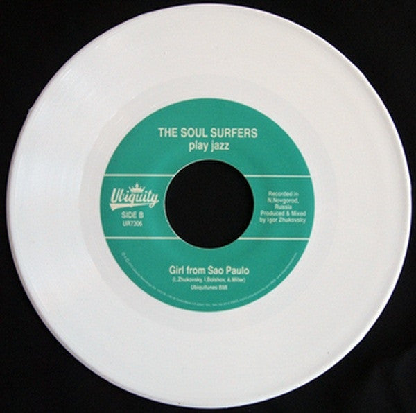 "The Soul Surfers - Doin' The Rasklad / Girl From Sao Paulo 7"" Ubiquity ‎– UR7306"