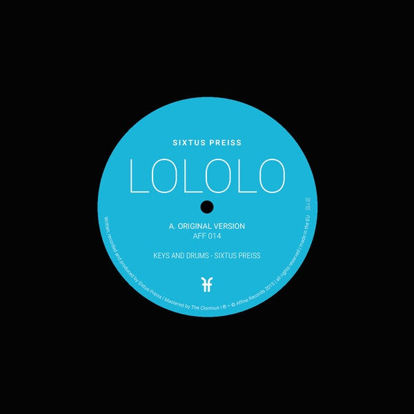"Sixtus Preiss - Lololo 7"" AFF014 Affine Records"