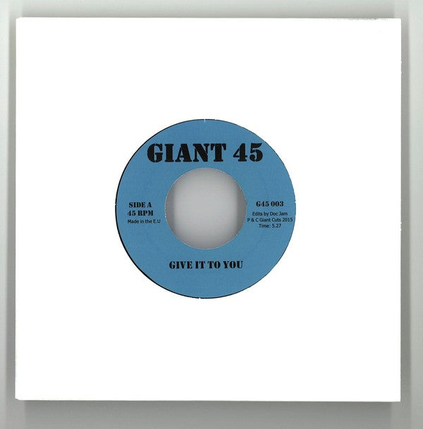 "Unknown Artist ‎– Give It To You / Midnight Shuffle 7"" Giant 45 ‎– G45 003"
