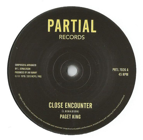 "Paget King - Close Encounter / Close Encounter Dub 7"" Partial Records ‎– PRTL 7026"